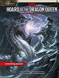 D&D 5.0: Hoard of the Dragon Qeen