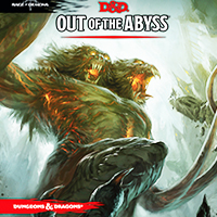 D&D 5.0: Out of The Abyss