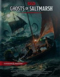 D&D 5.0: Ghosts of Saltmarsh